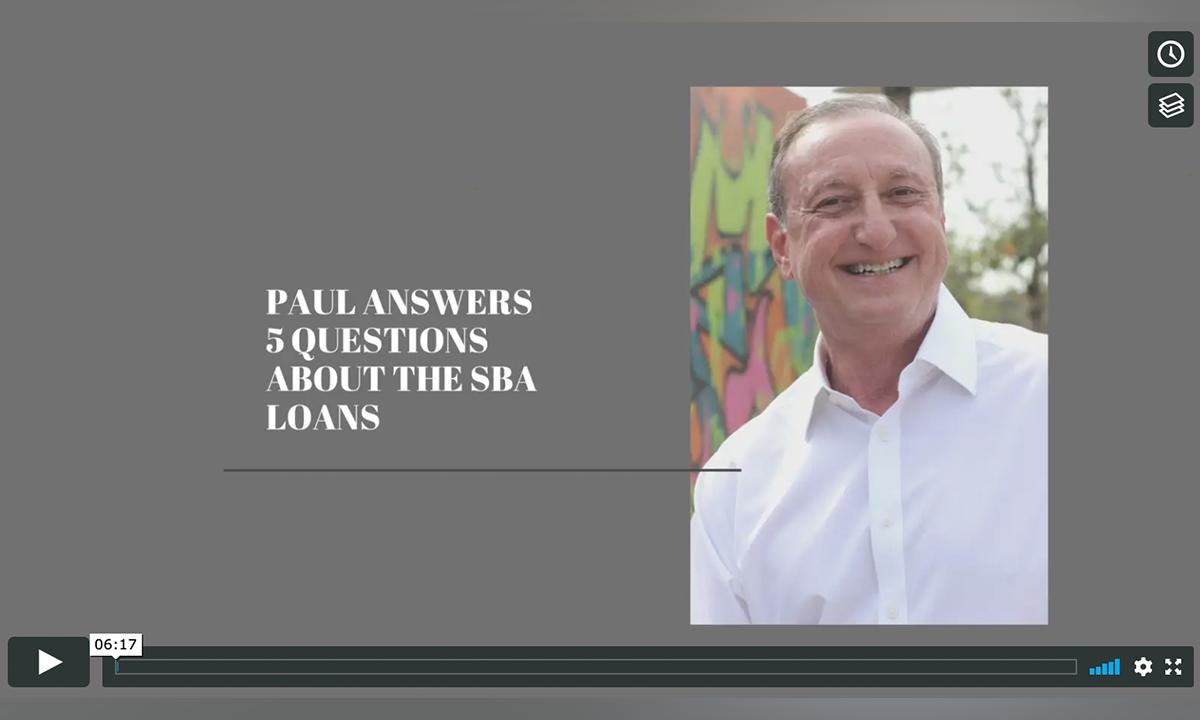 Paul - Questions About SBA Loans